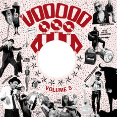 Voodoo Rhythm Label Compilation Vol. 5 - Smell My Tongue