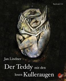 """Cover zu Jan Lindners Buch """"Der Teddy mit den losen Kulleraugen"""" mit Link zu Amazon"""