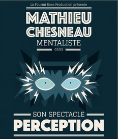 illusion et mentalisme, magie, spectacle de magie, spectacle d'illusion et mentalisme, Mathieu Chesneau