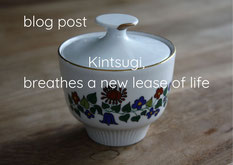 blog post, Kintsugi, breathes a new lease of life