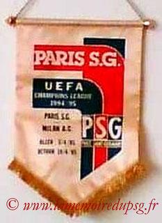 Fanion Officiel  PSG-Milan AC  1994-95 (Que je n'ai pas)