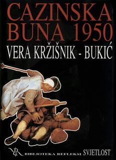 """Knjiga Vere Križišnik-Bukić : autorica djela """"Cazinska buna"""" i počasna građanka općine Cazin"""