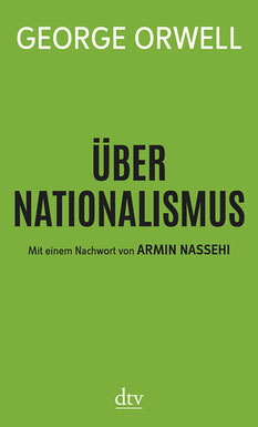 Buchcover George Orwell, Über Nationalismus, dtv