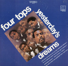 The Four Tops - 1968 / Yesterday's Dreams