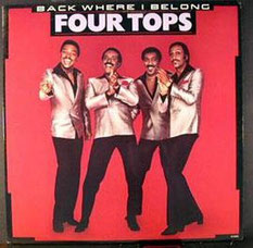 The Four Tops - 1983 / Back Where I Belong