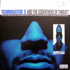 Terminator X - 1994 / Superbad