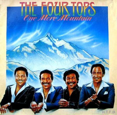 The Four Tops - 1982 / One More Mountain