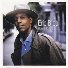 Eric Bibb - 1999 / HOME TO ME