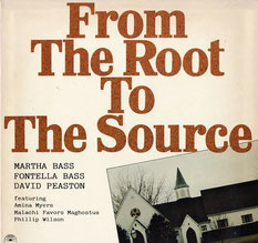 1980 / Martha Bass / Fontella Bass / David Peaston ‎– From The Root To The Source