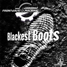 Frontwave Machine - Blackest Boots