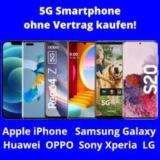 5G Smartphone ohne Vertrag kaufen und LTE Handytarife nutzen