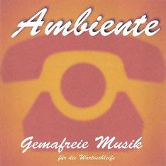 Ambiente - Gemafreie Musik - CD Cover