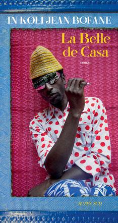 """La belle Casa""  de In Koli Jean Bofane"