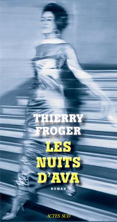 """""""Les Nuits d'Ava""""  de Thierry Froger"""