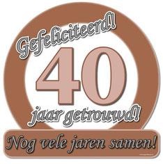 Huldeschild € 4,99 40 jaar getrouwd