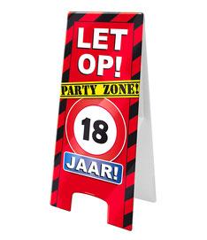Waarschuwingsbord Party 18 jaar € 6,99 60x26cm OP BESTELLING LEVERBAAR