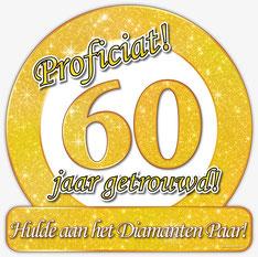 Huldeschild € 4,99 60 jaar getrouwd