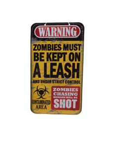 Wanddecoratie Zombies must be kept on a leash € 2,95 40x22 cm