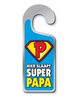 Metalen deurhanger Hier slaapt super papa € 3,95