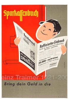 Sparbuchwerbung: bring Dein Geld in die Sparkasse - Sparkassenbuch Plakat 1957?