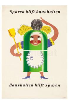 Sparen hilft haushalten - haushalten hilft sparen. Sparbüchse als Hausfrau. Plakat 1959.