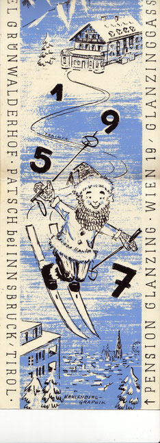 1957  Neujahrs-Karte der Pension Glanzing in Wien und des Grünwalder Hofs bei Patsch in Innsbruck. Skifahrer. Gebrauchsgrafik von Heinz Traimer.