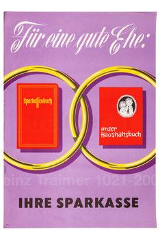 Sparkassenwerbung. Für eine gute Ehe. Ehering, Sparkassenbuch und Haushaltsbuch. Plakat  1965.
