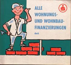 Sammlung Traimer: Plakat - Wohnungs- und Wohnbau-Finanzierungen durch die Sparkasse von 1957.