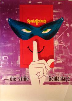 Die stille Geldreserve Sparkassenbuch. Sparkassenplakat 1961.