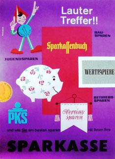Lauter Treffer, Jugendsparen, Bausparen, Betriebssparen. Plakat 1963.