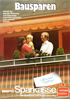 Plakat: Bausparen. Verhilft zur eigenen Wohnung. um 1977.