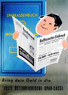 Bring Dein Geld in die Sparkasse Erste österreichische Spar-Casse 1956? (Erste Bank und Sparkasse - Safe Werbung)