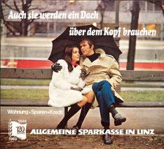 Allgemeine Sparkasse Linz. Plakat-Werbung für Wohnungsfinanzierung 1969.