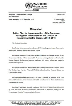 Action Plan for implementation of the European Strategy for the Prevention and Control of Noncommunicable Diseases 2012–2016. Resolution EUR-RC61-R3