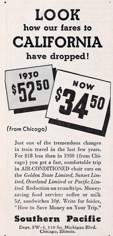 April, 1936, the Southern Pacific offers trips from Chicago to California for $18 less than the 1930 fare