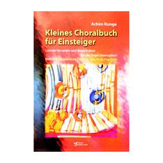 Kleines Choralbuch für Einsteiger, Heft 1 von Achim Runge VS 3261
