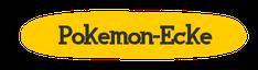 Pokemon-Ecke