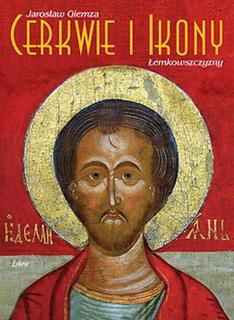 Cerkwie i ikony Lemkowszczyzny wydanie 2