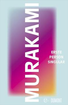 Erste Person Singular von Haruki Murakami