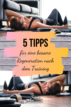 5 Tipps für eine bessere Regeneration nach dem Training