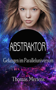 Cover zu dem Science-Fiction-Roman ABSTRAKTOR
