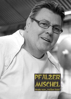 Ansprechpartner im Pfälzer Mischel: Michael Bendel (Chefkoch & Inhaber)