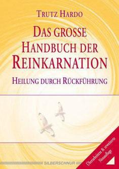 Handbuch, Karma, Trutz Hardo, Reinkarnation, Rückführung