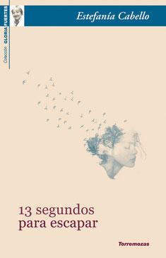 13 segundos para escapar, XVIII premio de poesía Gloria Fuertes 2017