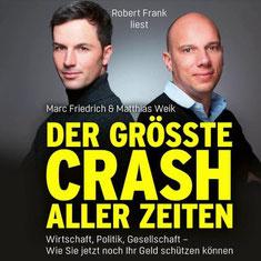 Friedrich & Weik Vermögenssicherung Der größte Crash aller Zeiten Finanzcrash Finanzkollaps Avatar