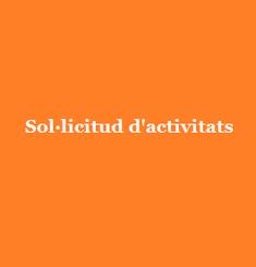 Sol·lictud d'activitats