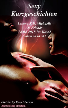 Lesung K.D. Michaelis & Friends 14.04.2018 im Kow2 in Hamburg