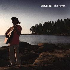 Eric Bibb - 2011 / THE HAVEN