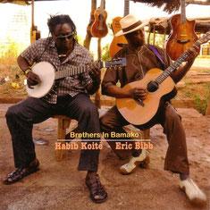 Eric Bibb - 2012 / BROTHERS IN BAMAKO