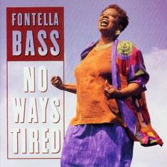 Fontella Bass - 1995 / No Ways Tired